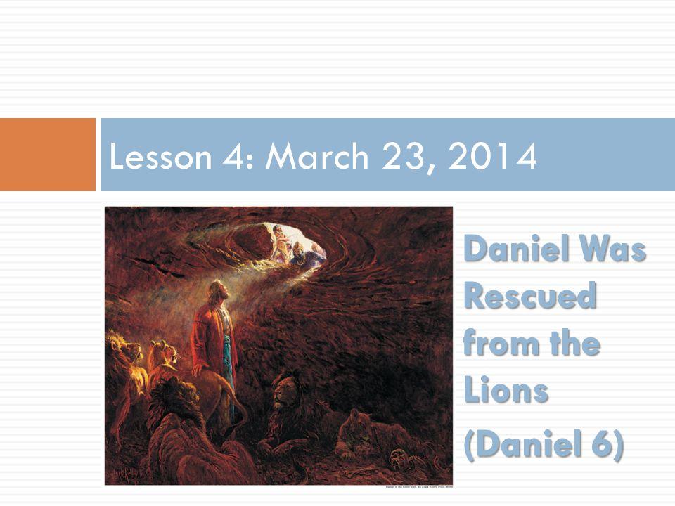 Lesson 4: March 23, 2014
