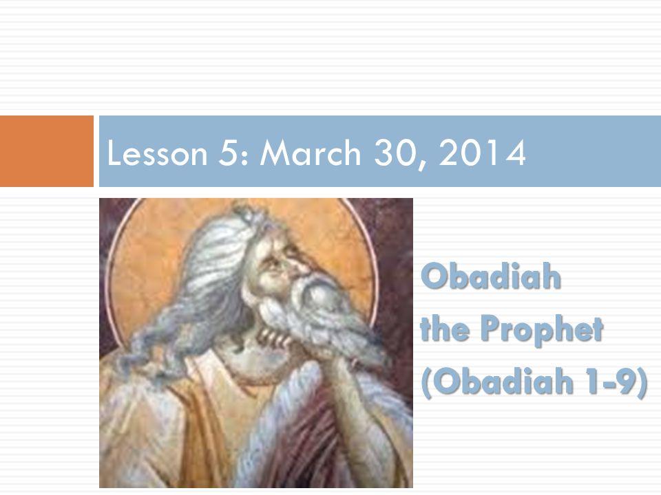 Lesson 5: March 30, 2014