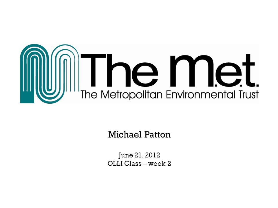 Michael Patton June 21, 2012 OLLI Class – week 2