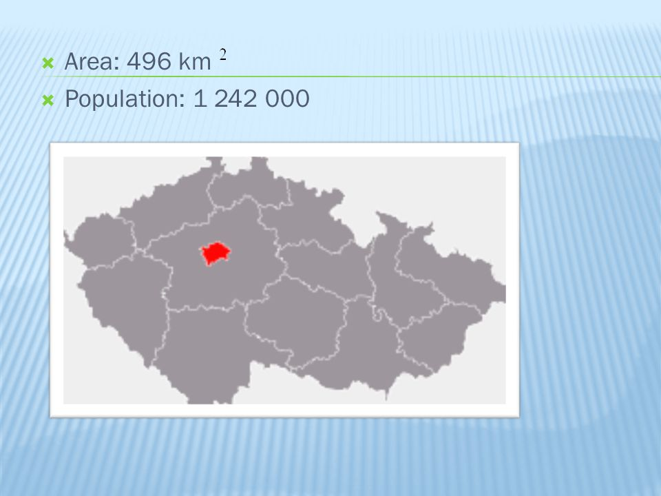 Area: 496 km Population: 1 242 000