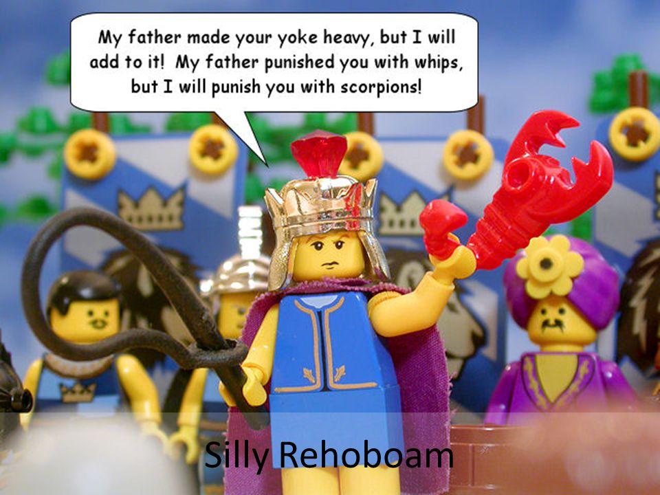 Silly Rehoboam