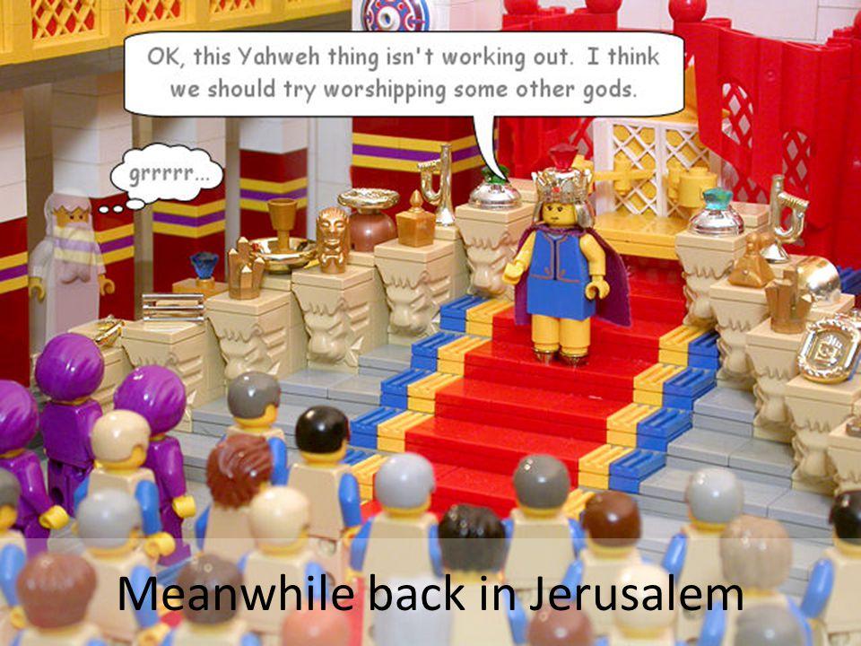 Meanwhile back in Jerusalem