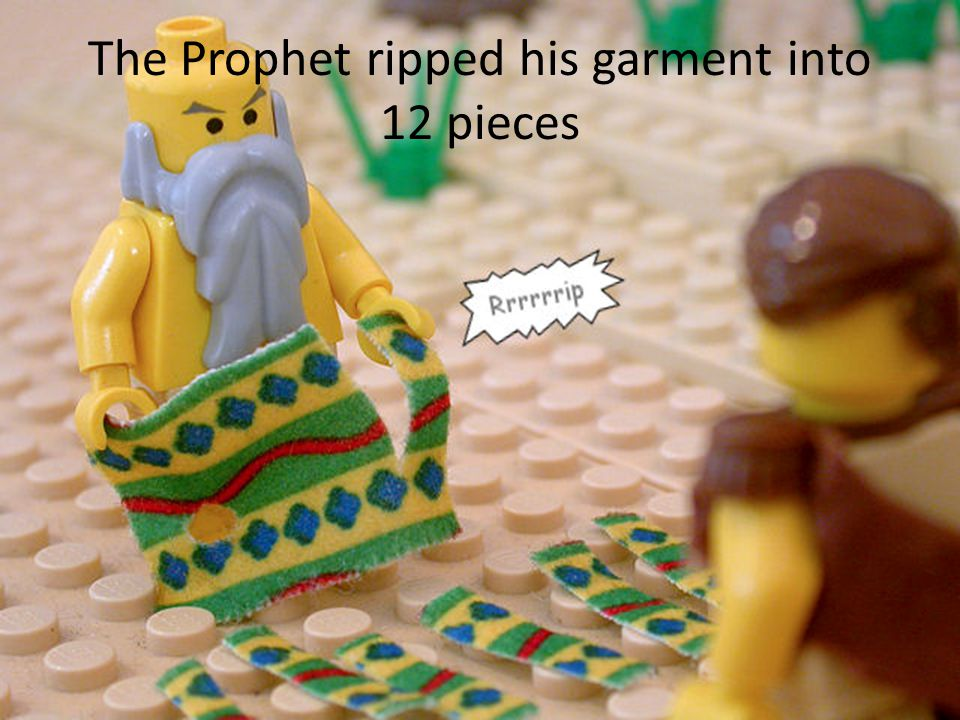 The Prophet ripped his garment into 12 pieces