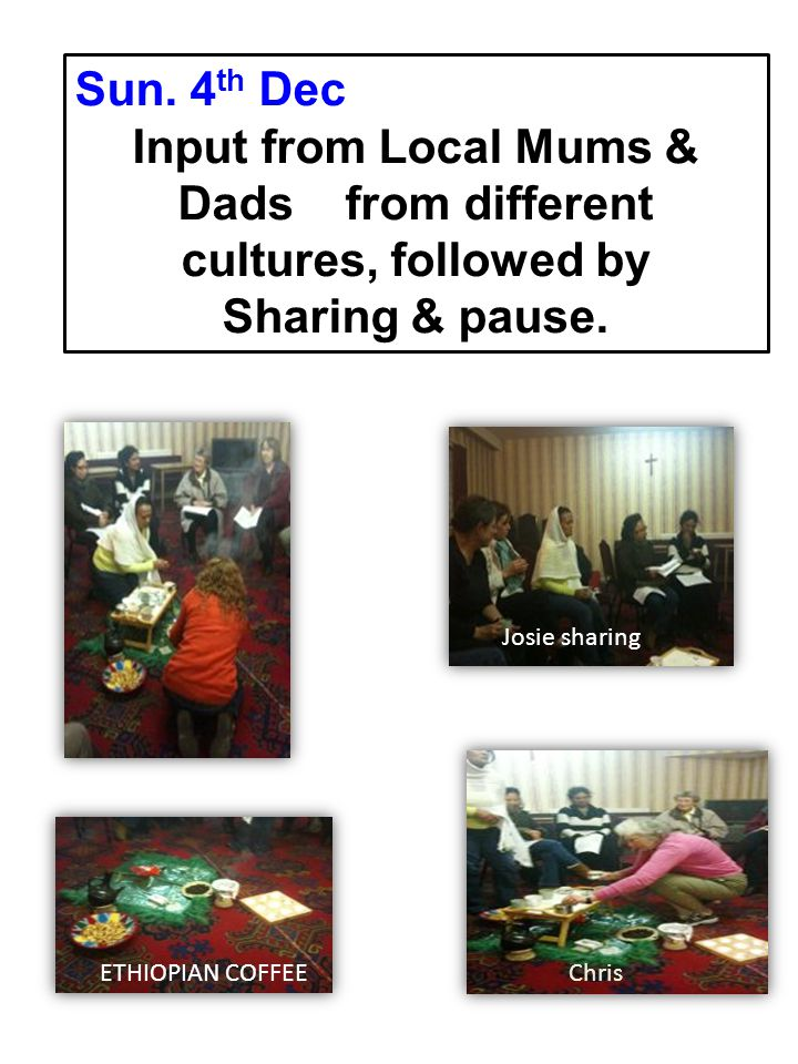 Sun.11 th Dec.: ADD what s in a gift. Input from Susy Brouard followed by Sharing & pause.