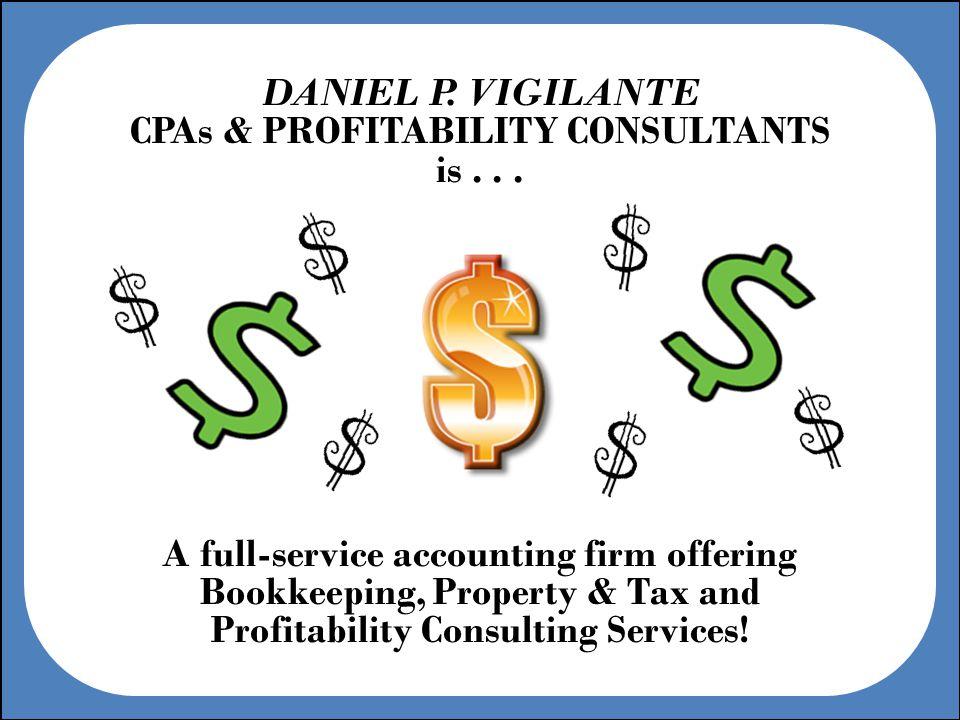 DANIEL P. VIGILANTE CPAs & PROFITABILITY CONSULTANTS is...