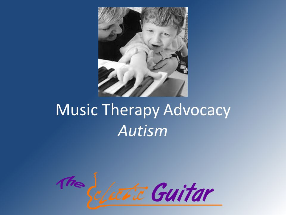 Music Therapy Advocacy Autism