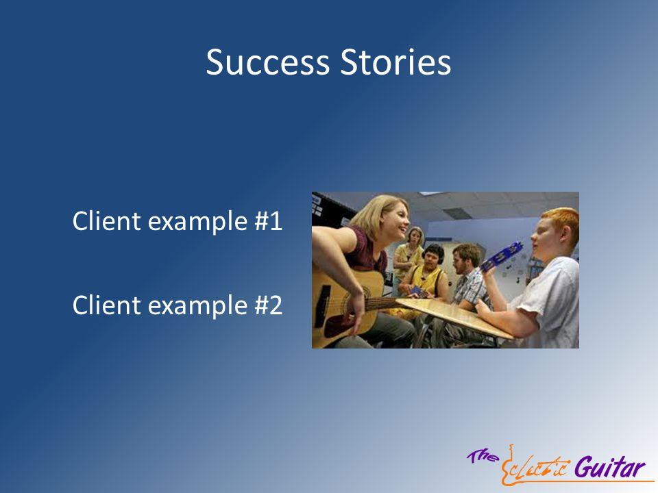 Success Stories Client example #1 Client example #2
