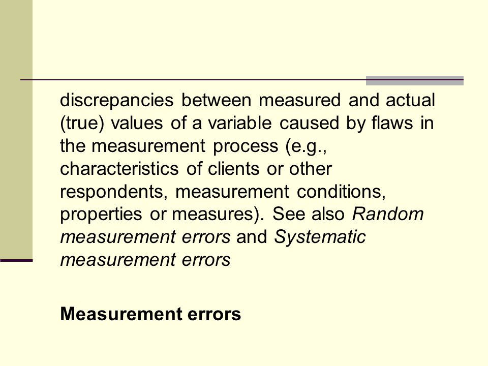 discrepancies between measured and actual (true) values of a variable that are equally likely to be higher or lower than the actual values because they are caused by chance fluctuations in measurement.