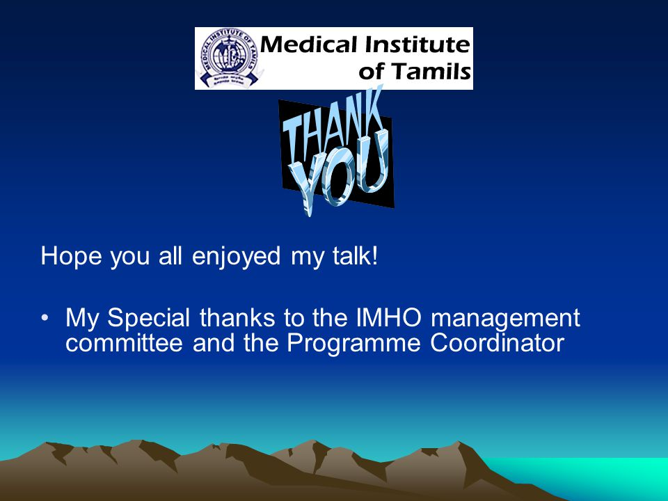 Hope you all enjoyed my talk.