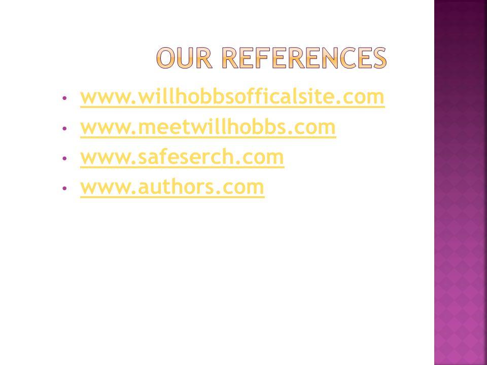 www.willhobbsofficalsite.com www.meetwillhobbs.com www.safeserch.com www.authors.com