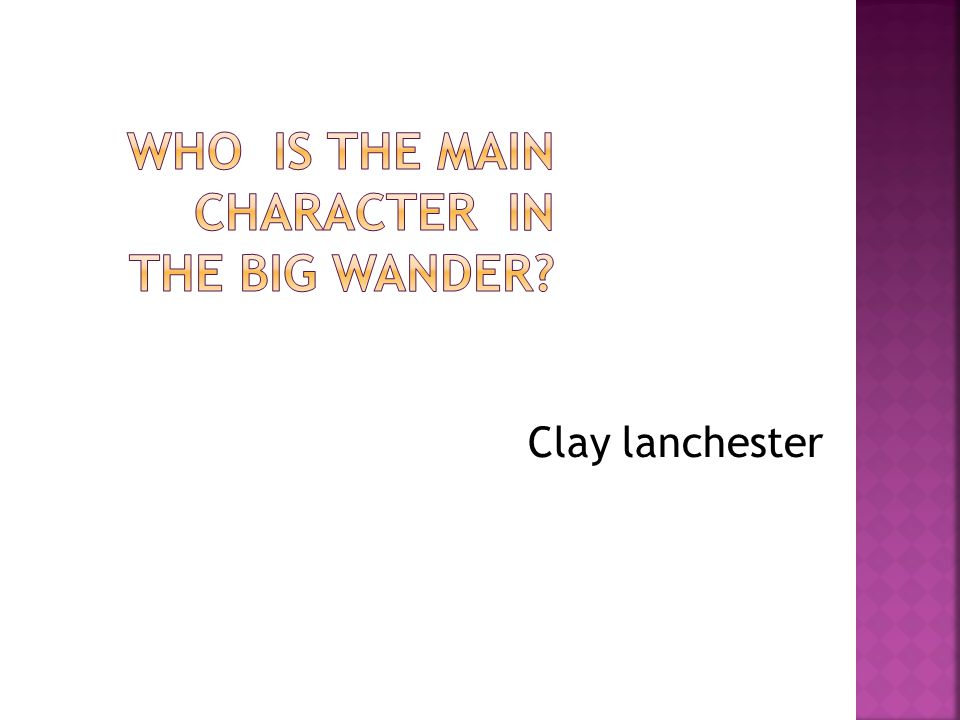 Clay lanchester