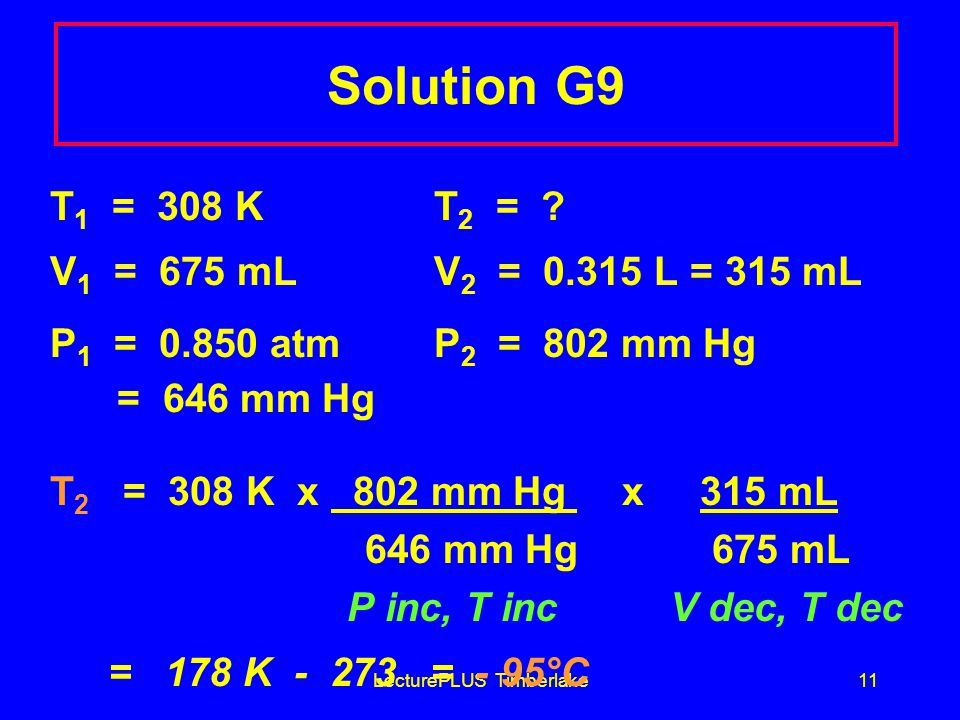 LecturePLUS Timberlake11 Solution G9 T 1 = 308 KT 2 = .