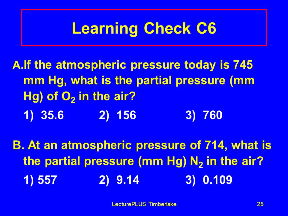 LecturePLUS Timberlake25 Learning Check C6 A.