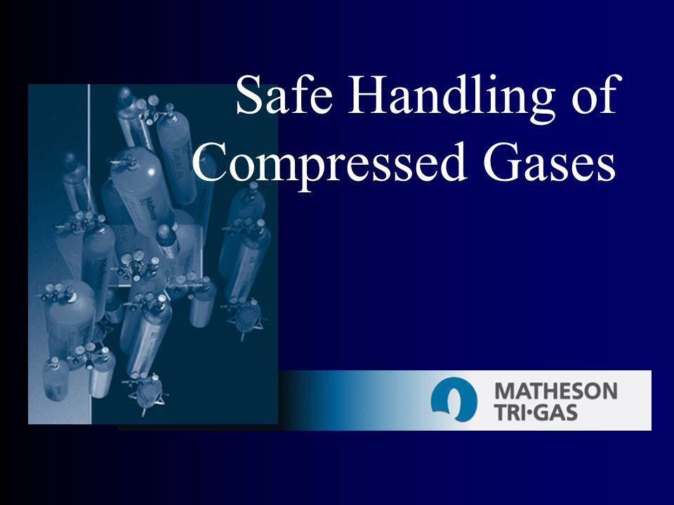 Safe Handling of Compressed Gases