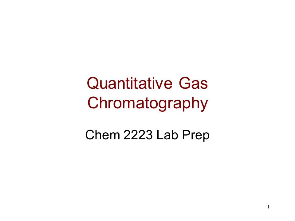 2 Goals and Objectives Goals –To become familiar with basic methods of quantitative analysis by gas chromatography Specific Objectives –Use the standard additions technique to determine the identities and concentrations of the components in a mixture of volatile organic compounds