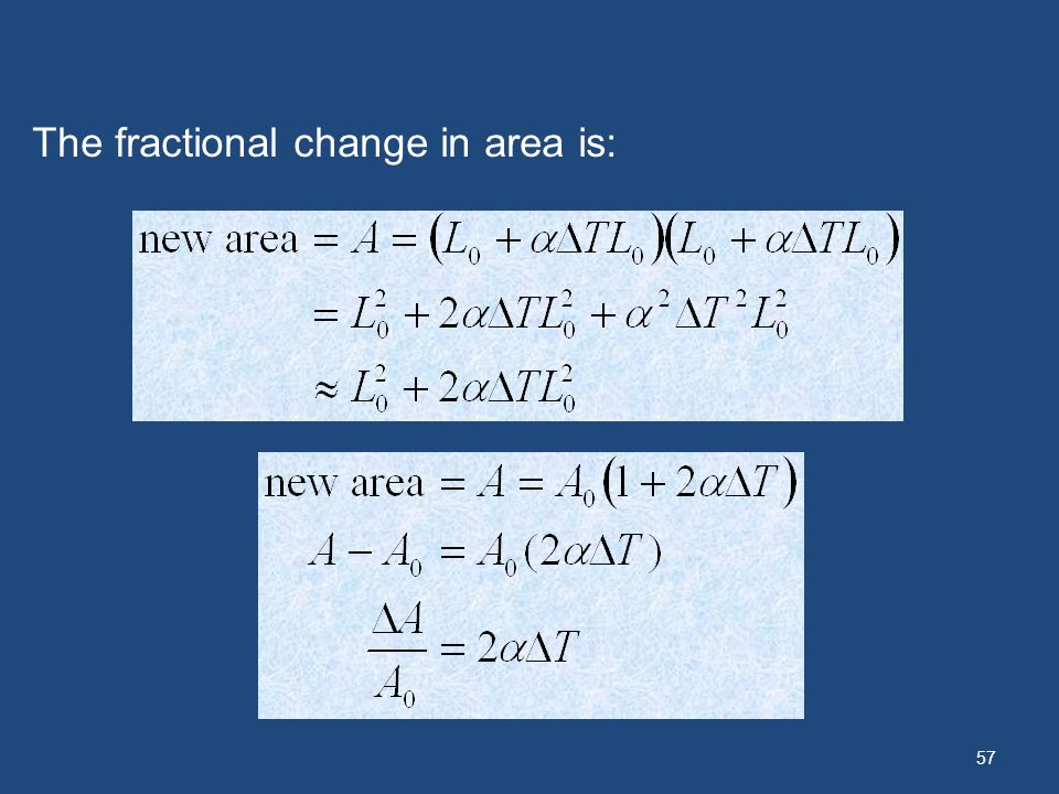 57 The fractional change in area is: