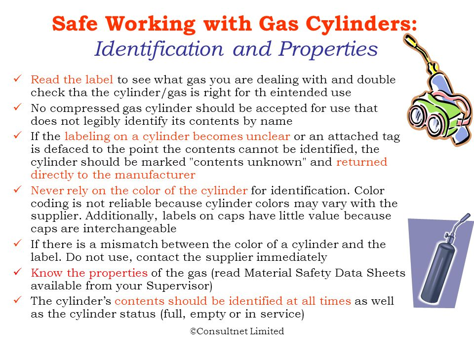 ©Consultnet Limited Main Hazards Impact from the blast of a gas cylinder explosion or rapid relase of compressed gas Impact from parts of gas cylinder