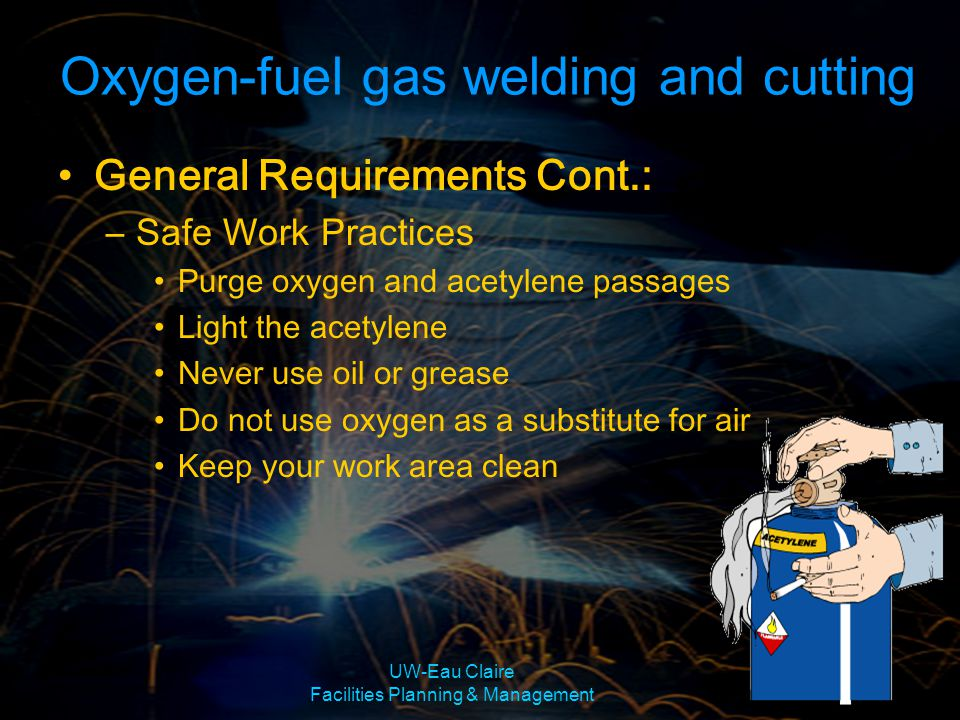 UW-Eau Claire Facilities Planning & Management Benefits Simple, portable,& inexpensive Self flux provided by electrode Provides all position flexibility Shielding Gases No shield gases added Lower sensitivity to Wind Shielded Metal Arc Welding (SMAW)/Stick Welding