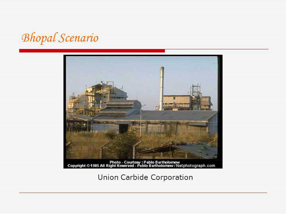 Bhopal Scenario Union Carbide Corporation