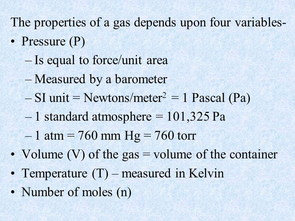 Daltons Law of Partial Pressures For a mixture of gases in a container, the total pressure exerted is the sum of the pressure that each gas would exert if it were alone.