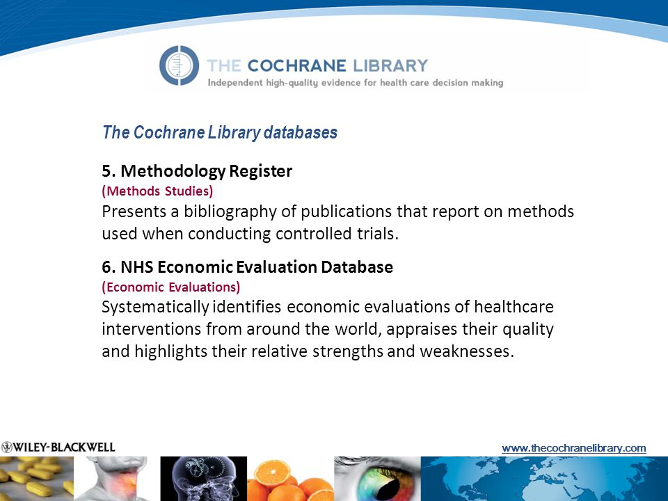 The Cochrane Library databases 5.