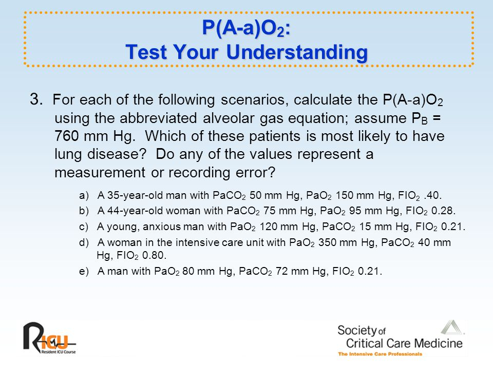 P(A-a)O 2 : Test Your Understanding 3.