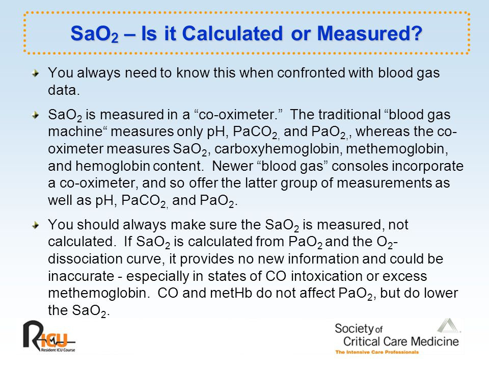 SaO 2 – Is it Calculated or Measured.
