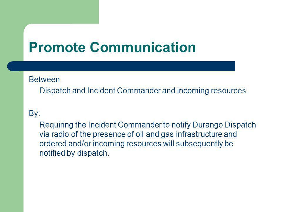 Objectives of this presentation Identify oil and gas industry hazards for wildland firefighters.