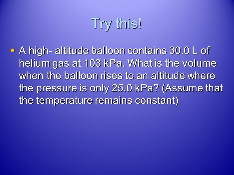The Gas Laws Boyles Law Solution Boyles Law Solution P 1 V 1 = P 2 V 2 P 1 V 1 = P 2 V 2 (608 mm Hg)(545 L) = (P 2 )(1065 L) (608 mm Hg)(545 L) = (P 2