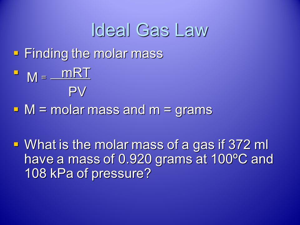 Answer PV = nRT PV = nRT 5.03 g ÷ 2.0 g/mol = 2.515 mol H 2 5.03 g ÷ 2.0 g/mol = 2.515 mol H 2 28°C + 273 = 301 K 28°C + 273 = 301 K (2 atm)(V) = (2.5