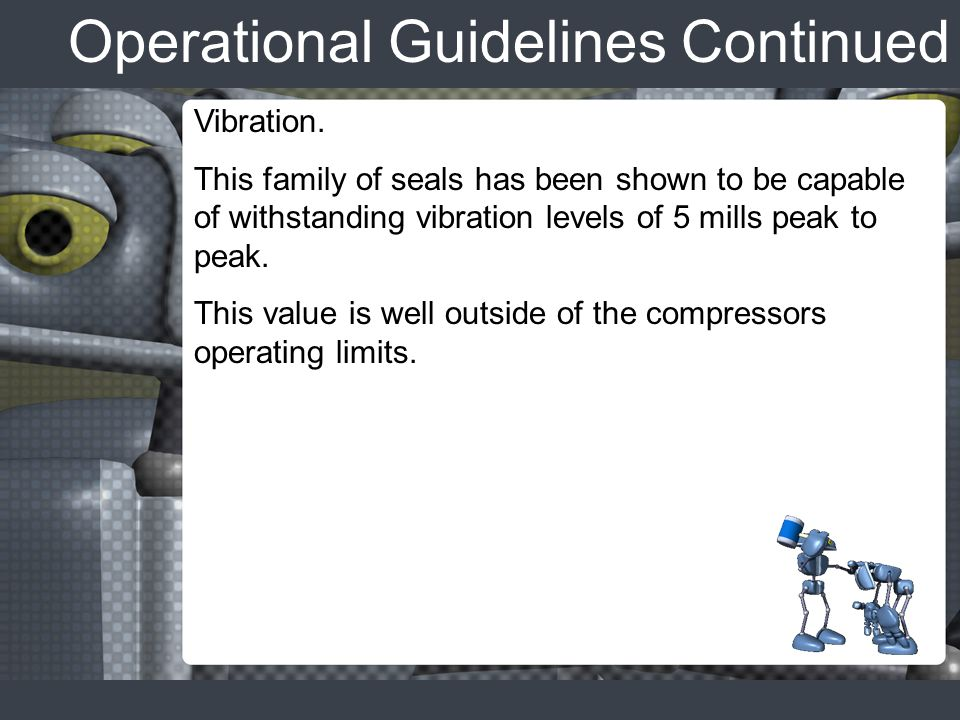 Operational Guidelines Continued Vibration.