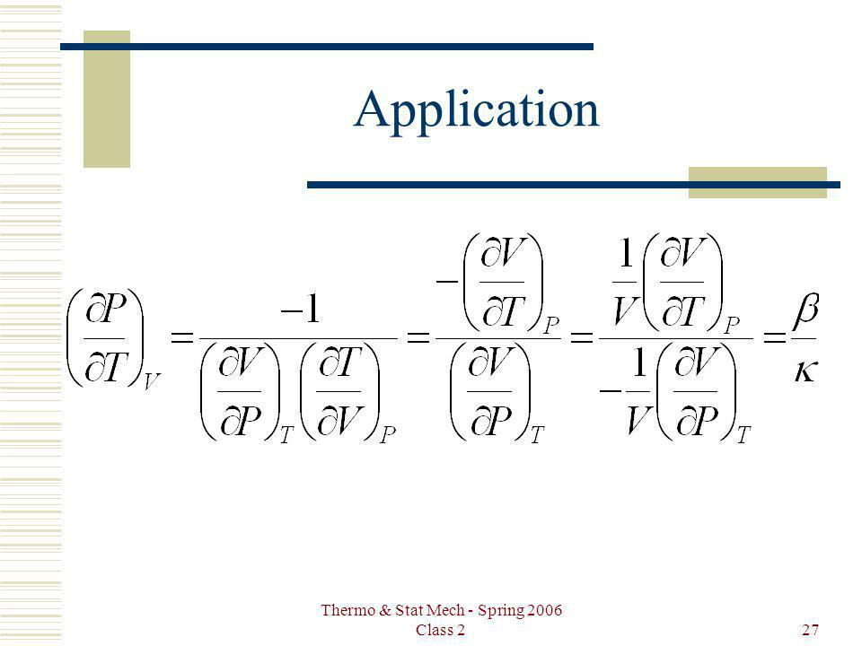 Thermo & Stat Mech - Spring 2006 Class 227 Application