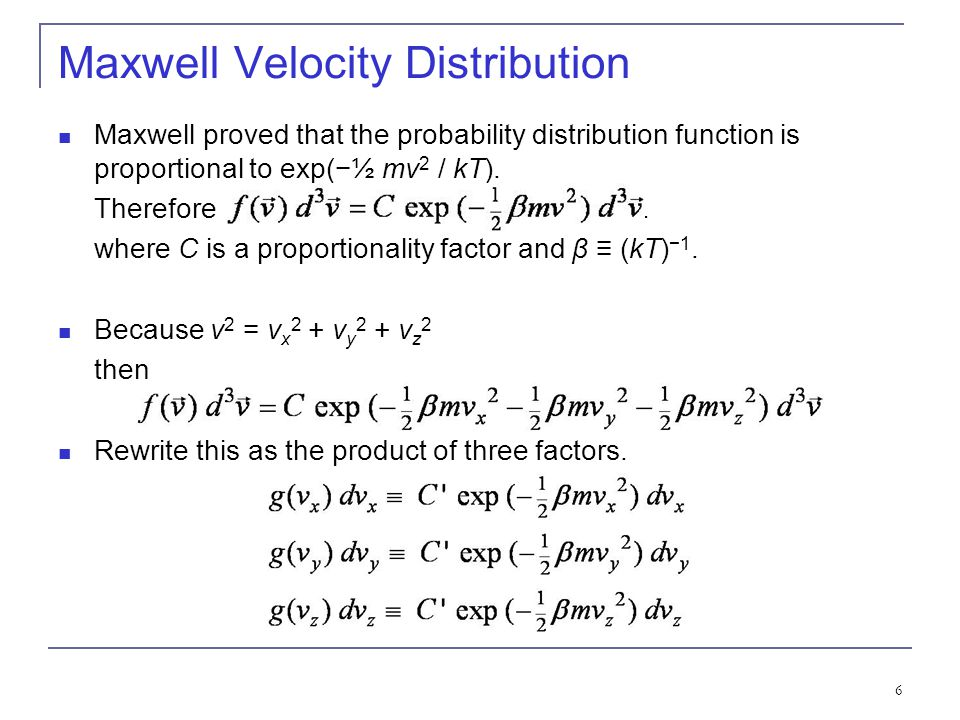 7 g(v x ) dv x is the probability that the x component of a gas molecules velocity lies between v x and v x + dv x.