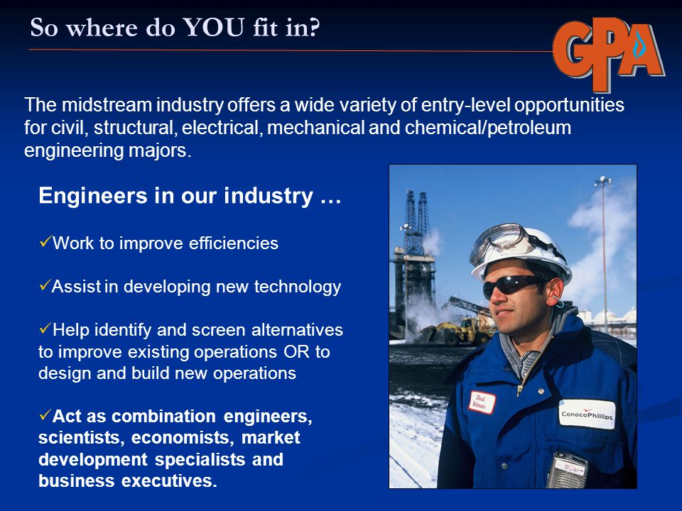 So where do YOU fit in? The midstream industry offers a wide variety of entry-level opportunities for civil, structural, electrical, mechanical and ch