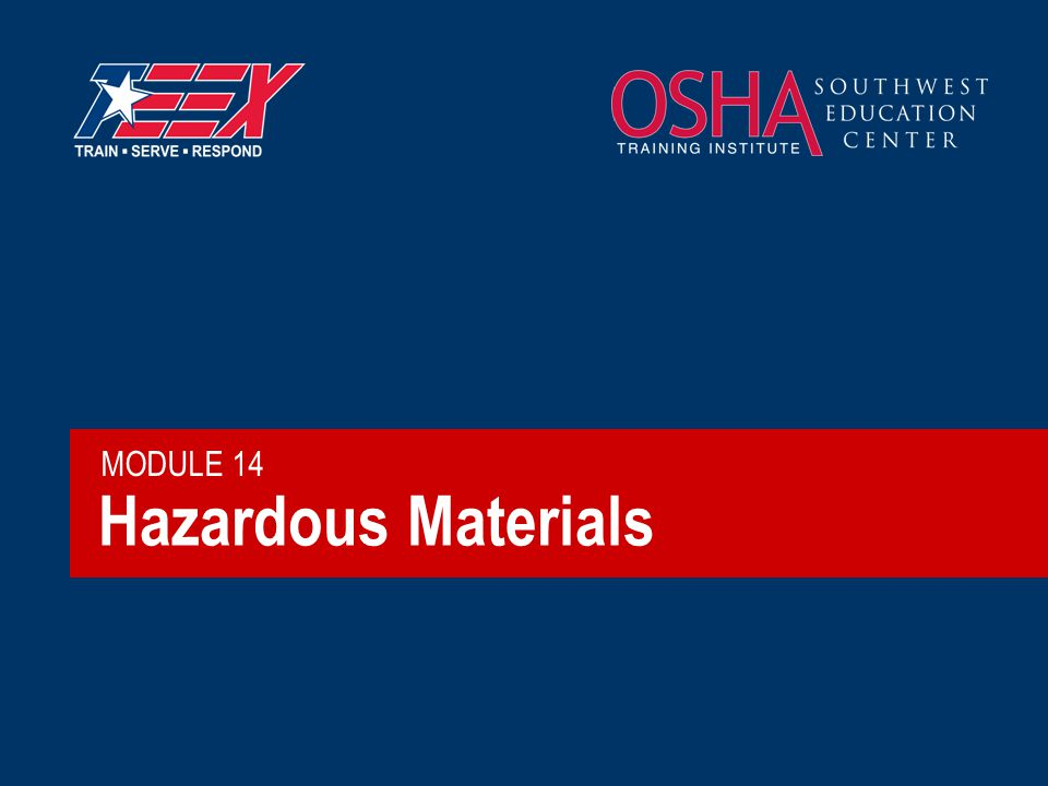 Hazardous Materials MODULE 14