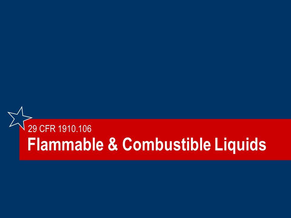 Flammable & Combustible Liquids 29 CFR 1910.106