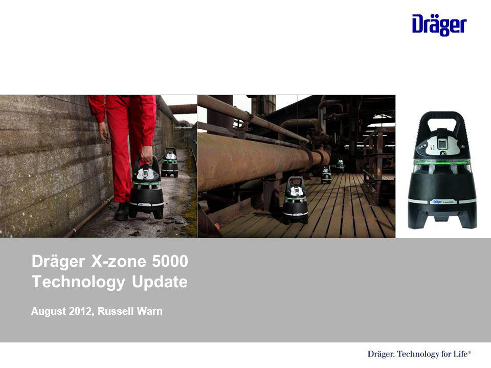 Dräger X-zone 5000 Technology Update August 2012, Russell Warn