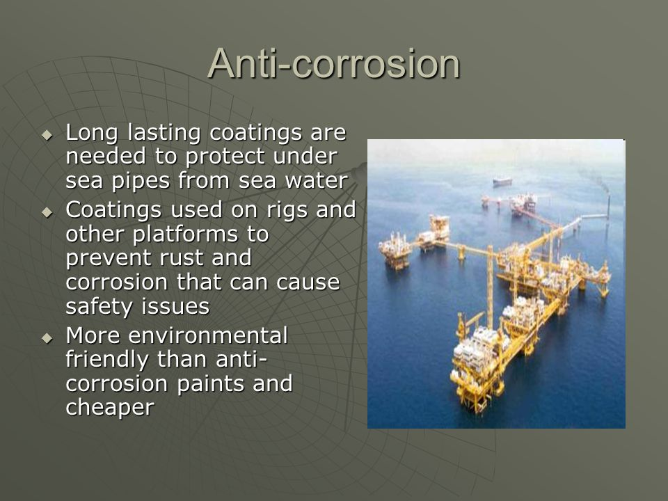 Anti-corrosion Metal surfaces are imperfect Metal surfaces are imperfect Surface penetration from the coating is vital to performance Surface penetration from the coating is vital to performance Nanocoatings can be custom made and out perform traditional coatings in this aspect Nanocoatings can be custom made and out perform traditional coatings in this aspect
