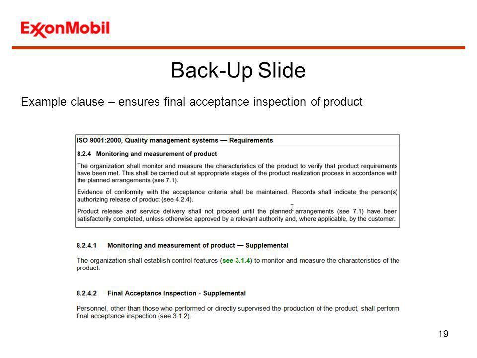 19 Back-Up Slide Example clause – ensures final acceptance inspection of product