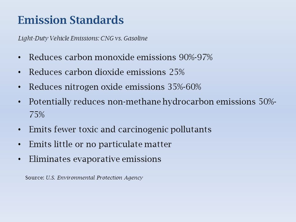 Emission Standards Light-Duty Vehicle Emissions: CNG vs.