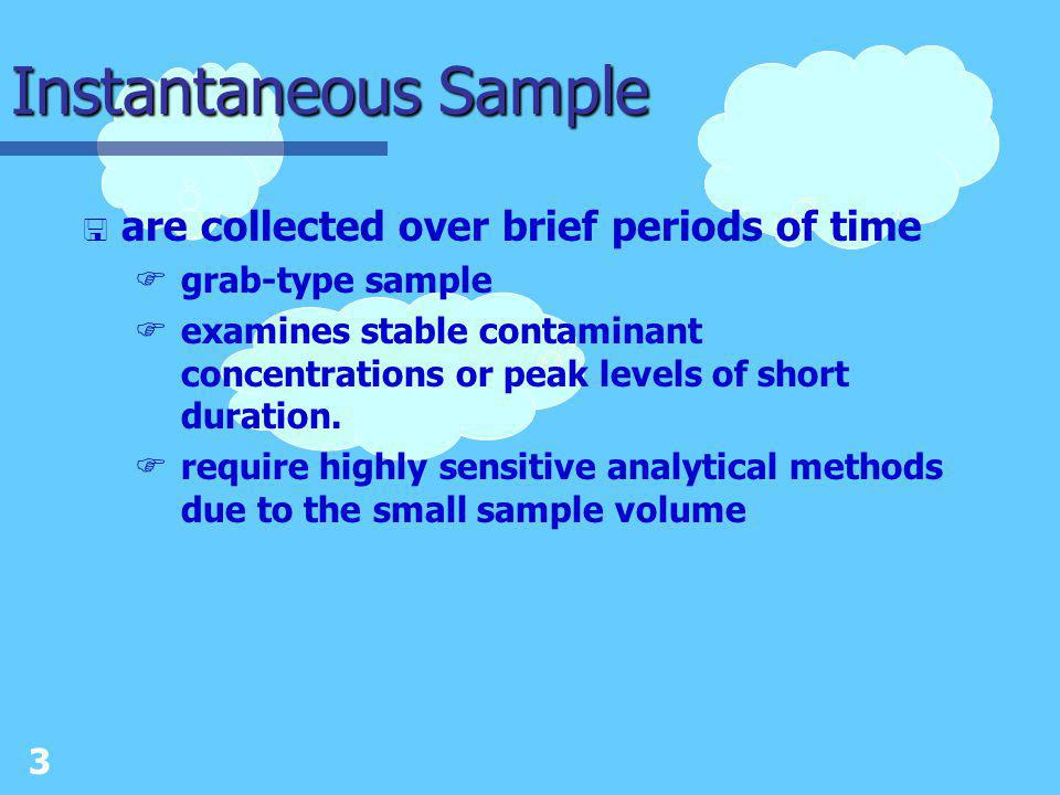 2 Sampling Methods < Area sampling Finvolves placing collection devices within designated areas and operating them over specific periods of time.