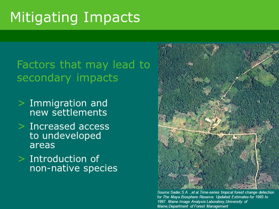 > Immigration and new settlements > Increased access to undeveloped areas > Introduction of non-native species Mitigating Impacts Factors that may lea