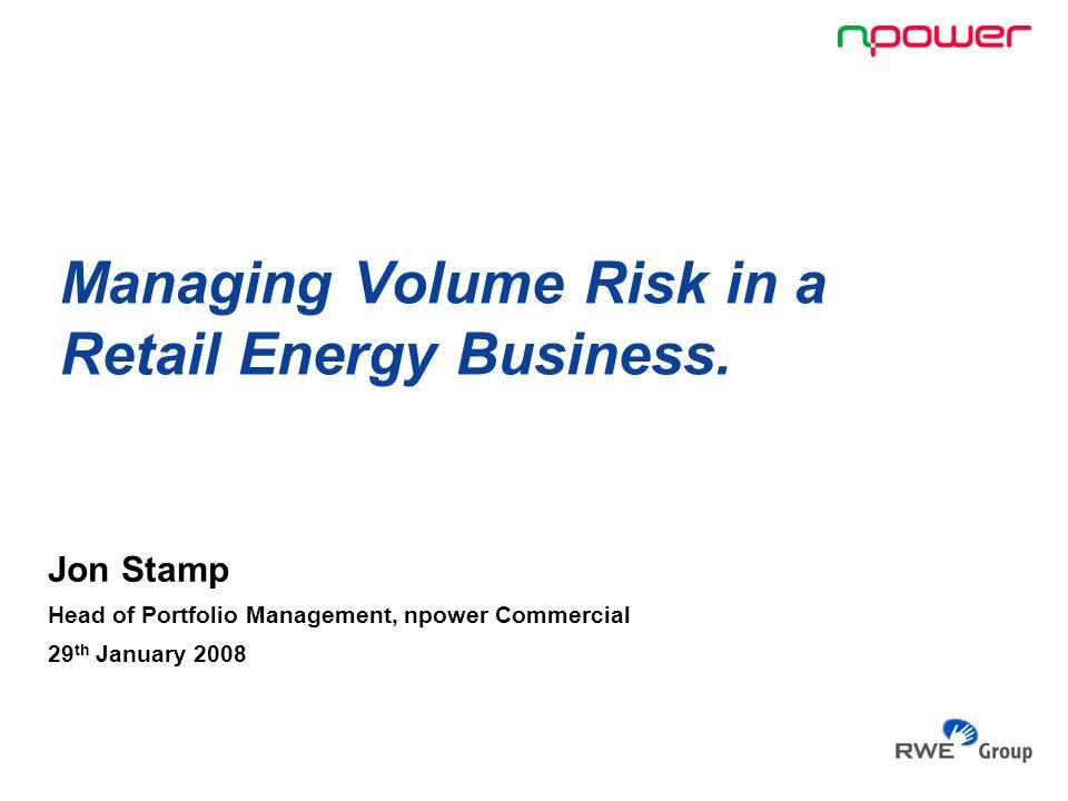 12 npower, RWE Group 29/01/08 Backup slide