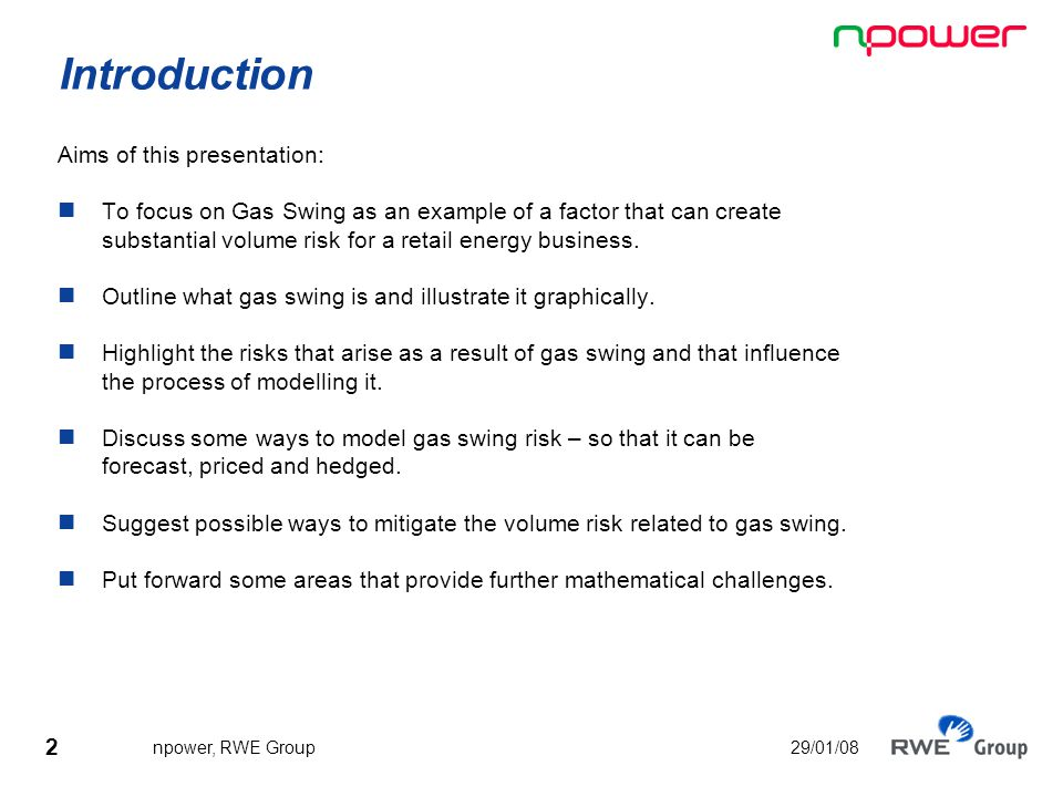 3 npower, RWE Group 29/01/08 Gas Swing - What is it.