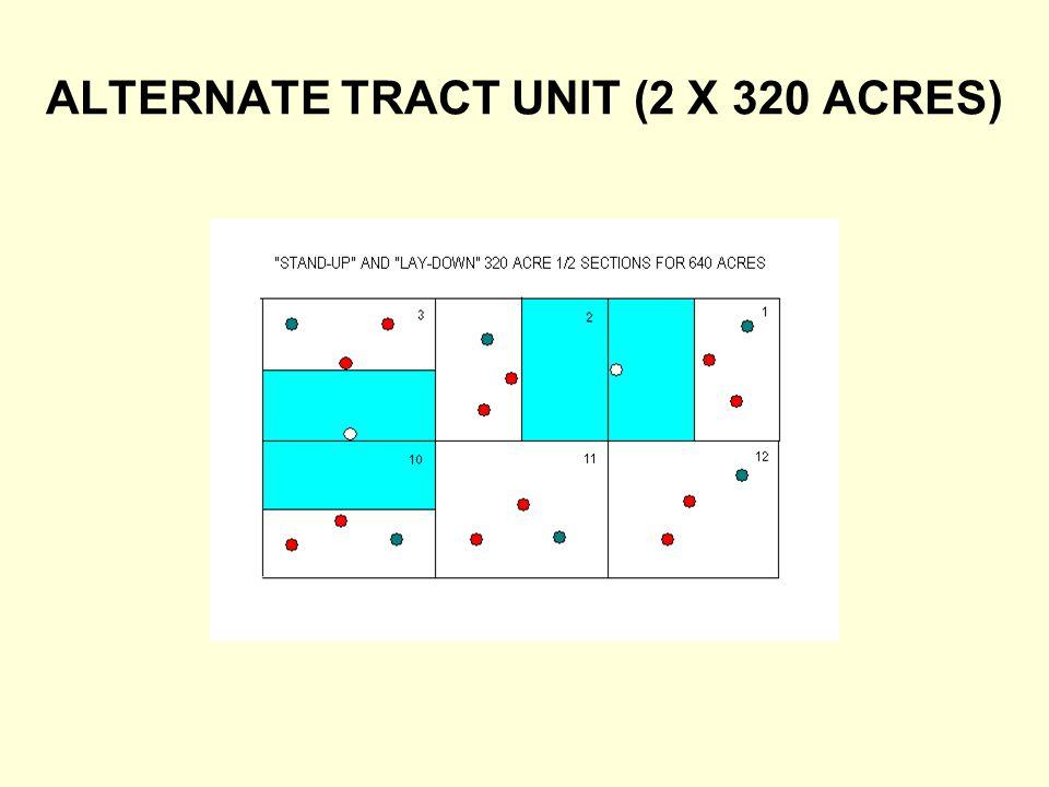 ALTERNATE TRACT UNIT (2 X 320 ACRES)