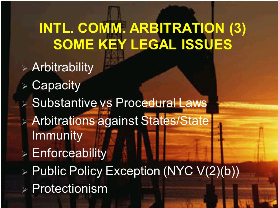 CONCLUSIONS (3) Oily Arbitrators and Expert Determiners RULE THE WORLD Or should do !!!!!.