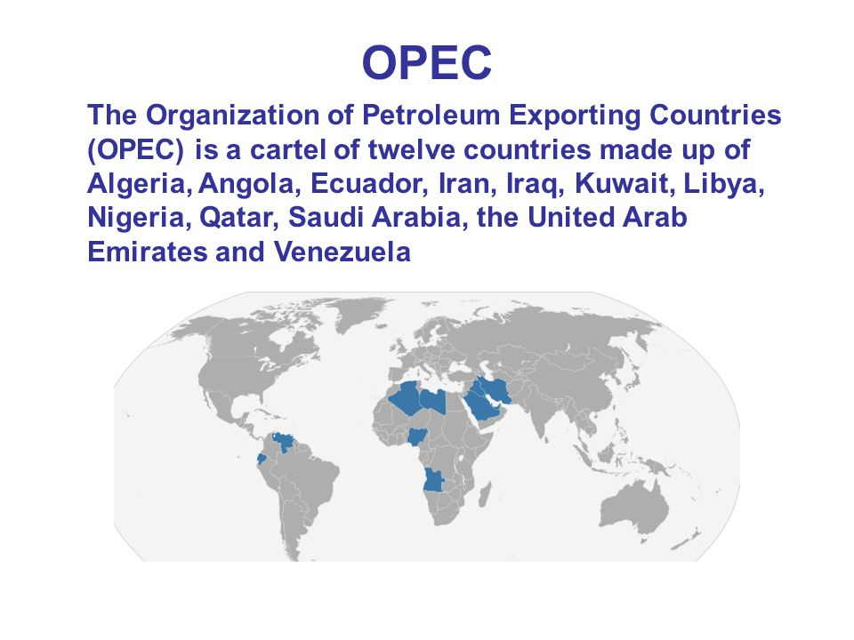 OPEC The Organization of Petroleum Exporting Countries (OPEC) is a cartel of twelve countries made up of Algeria, Angola, Ecuador, Iran, Iraq, Kuwait, Libya, Nigeria, Qatar, Saudi Arabia, the United Arab Emirates and Venezuela