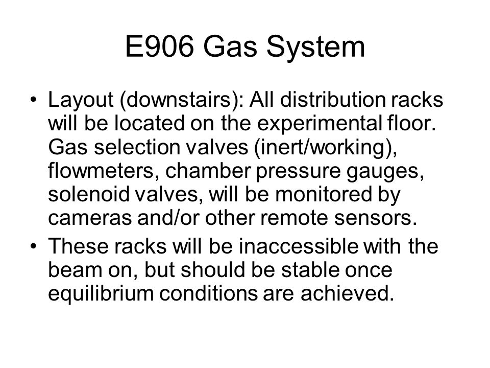 E906 Gas System Layout (downstairs): All distribution racks will be located on the experimental floor.