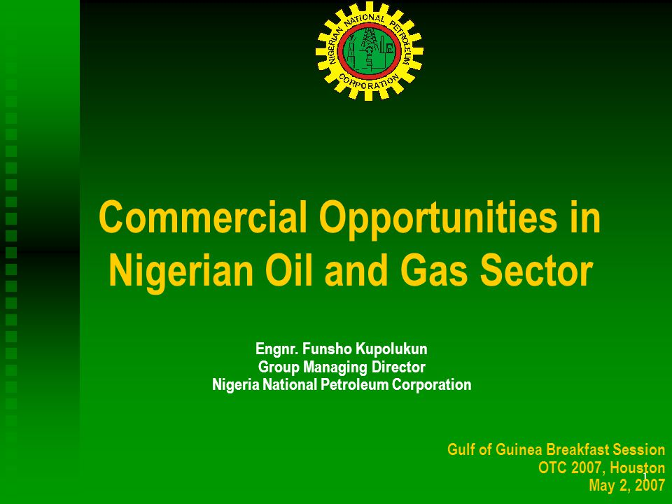 1 Commercial Opportunities in Nigerian Oil and Gas Sector Engnr.