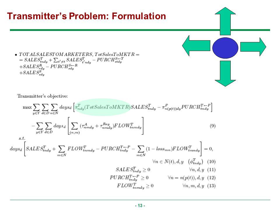 - 13 - Transmitters Problem: Formulation